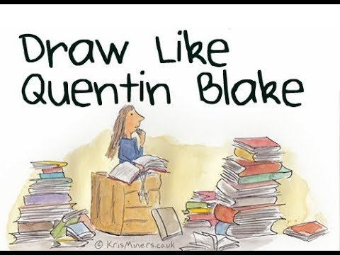 How To Draw Like Quentin Blake | Roald Dahl Day