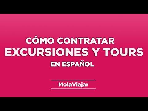 Cómo contratar excursiones y tours en Español para tu viaje