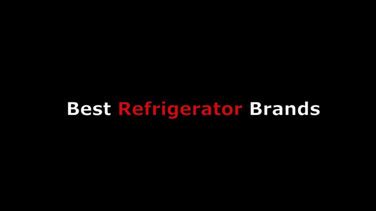 Best refrigerator brand names from side by side to french for Best wine fridge brands