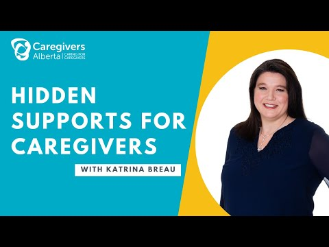 Hidden Supports For Caregivers