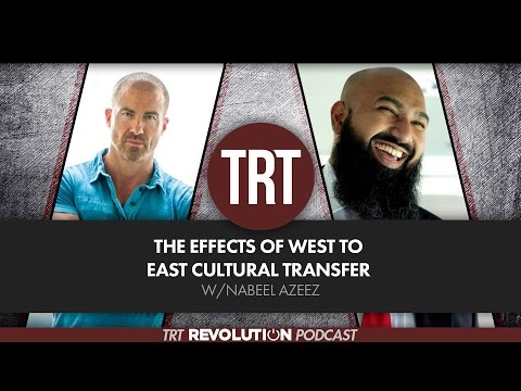 The Effects of West to East Cultural Transfer w/Nabeel Azeez