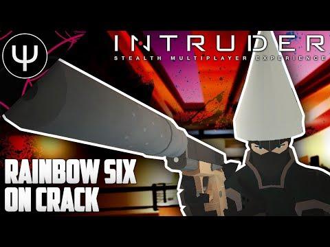 Intruder — First Look — Rainbow Six Siege on Crack!