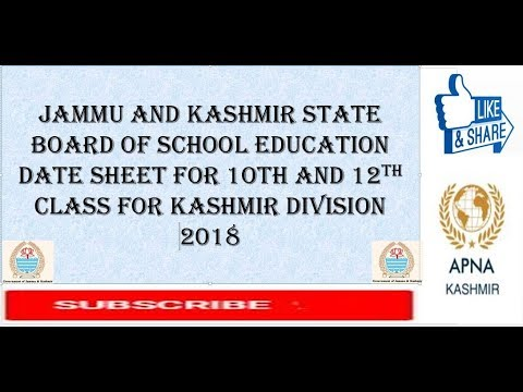 JK BOSE DATE SHEET FOR 1OTH AND 12TH CLASS FOR KASHMIR DIVISION 2018