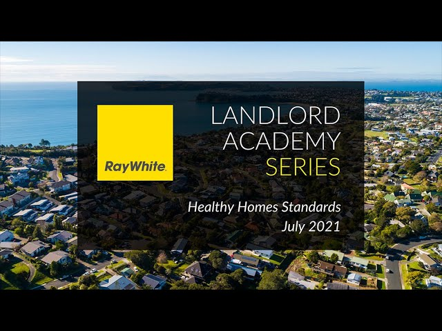 Ray White - July 2021 Update - Healthy Homes Standards