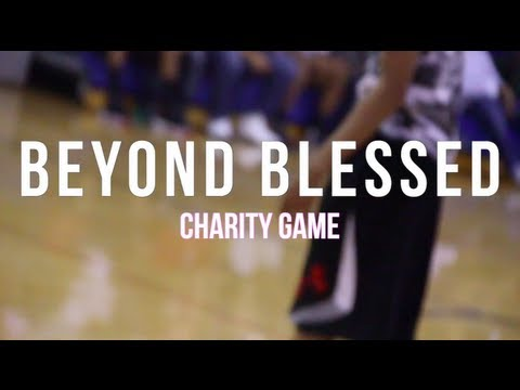 Beyond Blessed Charity Game & Slam Dunk Contest