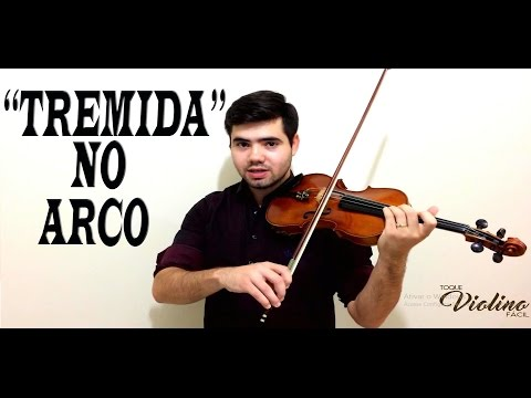 Como tocar violino: como evitar aquela tremida no arco - Toque Violino Facíl.
