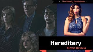 Hereditary- Horror Movie Review - What?!