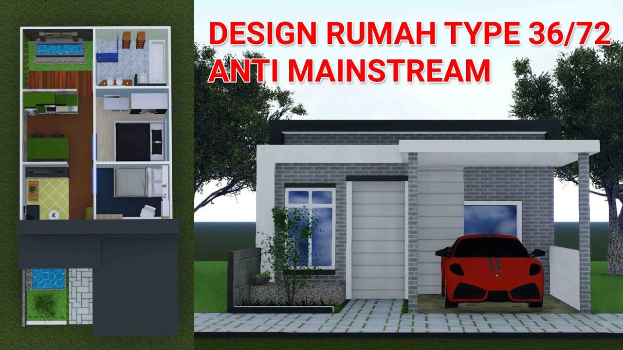 DESIGN RUMAH TYPE 36 ANTI MAINSTREAM | UKURAN 12 X 6 METER ...