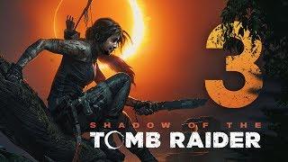 Shadow of the Tomb Raider mit Simon #03   Knallhart Durchgenommen