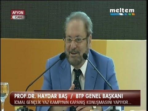 Prof.Dr.Haydar Baş İcmal Gençlik Kampı Kapanış Konuşması 01.08.2017