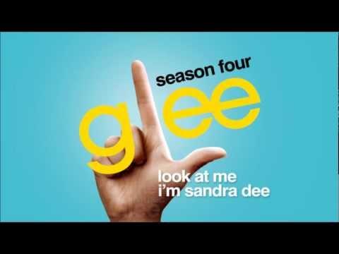 Look At Me I'm Sandra Dee - Glee [HD Full Studio]