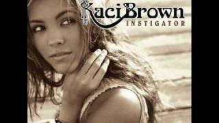 Watch Kaci Brown Just An Old Boyfriend video