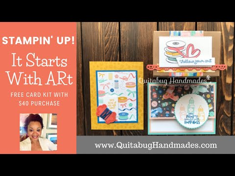 Stampin' Up! It Starts With Art FREE Card Kit W/ $40 Purchase| Club Quitabug