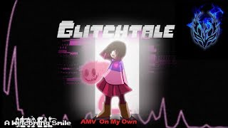 Gambar cover GlitchTale AMV On My Own-Ashes (sub-español)