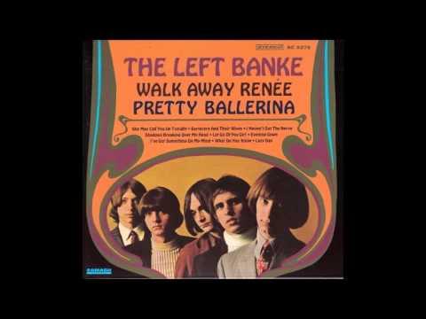 The Left Banke - Walk Away Renée / Pretty Ballerina (1967)