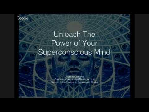 Unleash The Power of Your Superconscious Mind