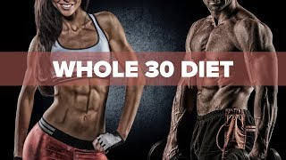 The Whole 30 Diet - Should You Be Using It? | Tiger Fitness