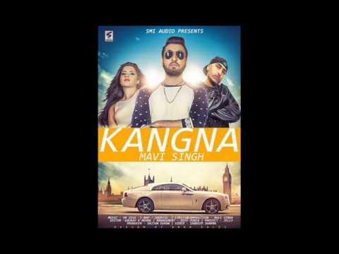 Kangna | Mavi Singh Feat Dr Zeus | Latest Punjabi Song 2016