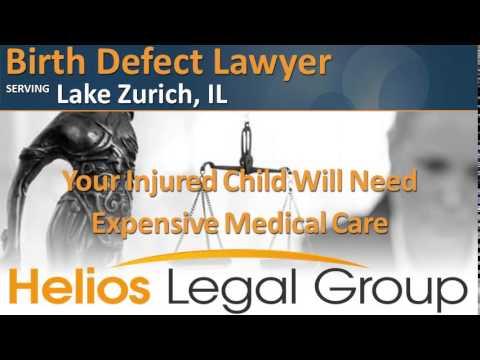 Lake Zurich Birth Defect Lawyer & Attorney - Illinois
