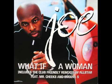 Joe - What if a woman