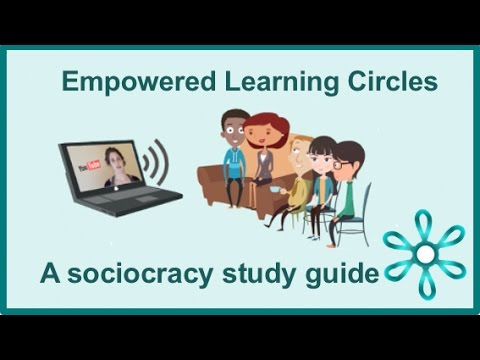 Empowered Learning Circles for Sociocracy!