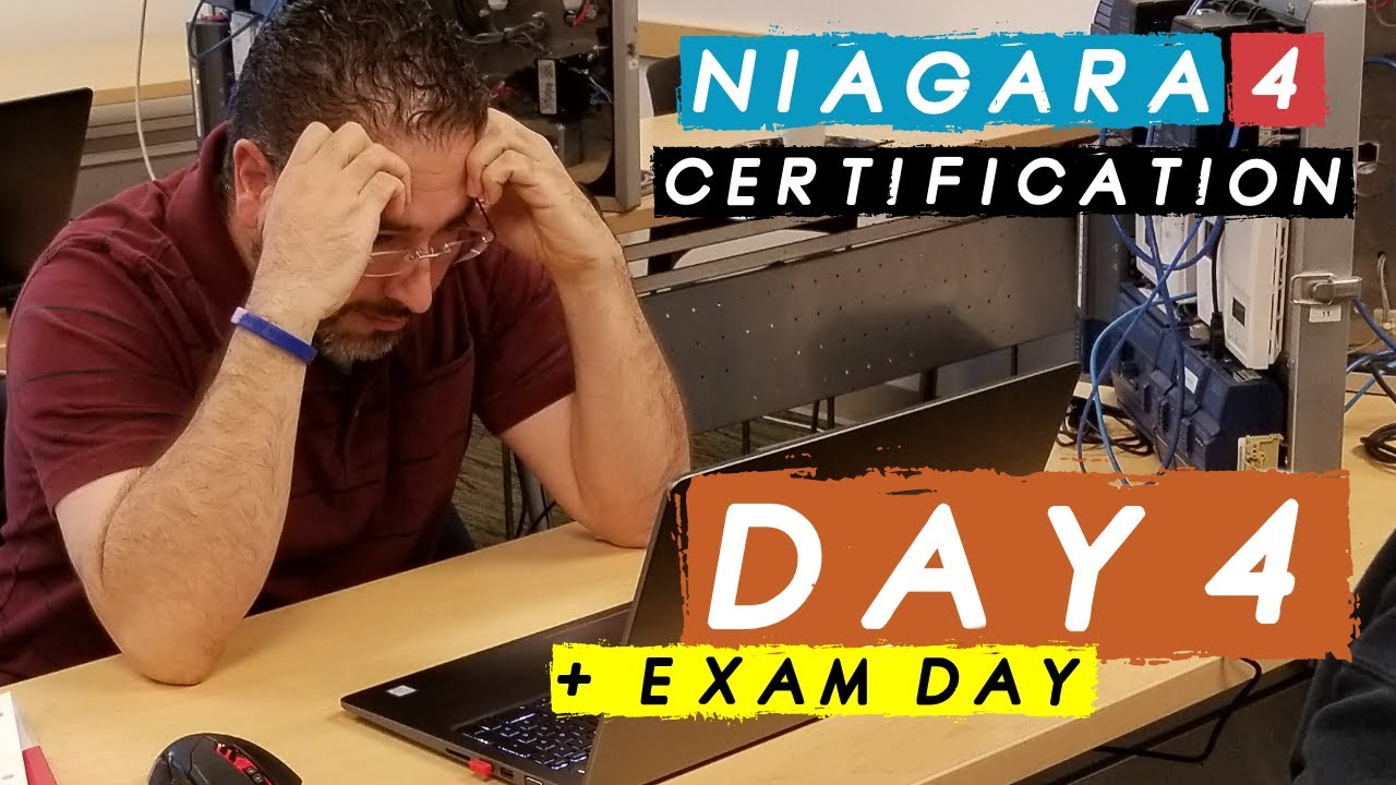 Niagara N4 Certification Training - Day 4 + Exam Day by The Controls Freak