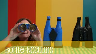 Making Arts and Crafts Bottle-noculars - Making Fun!