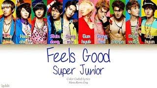 Super Junior (슈퍼주니어) – Feels Good (결투) (Color Coded Lyrics) [Han/Rom/Eng]