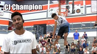 CJ Champion SICK Dunk Show Highlights! Video