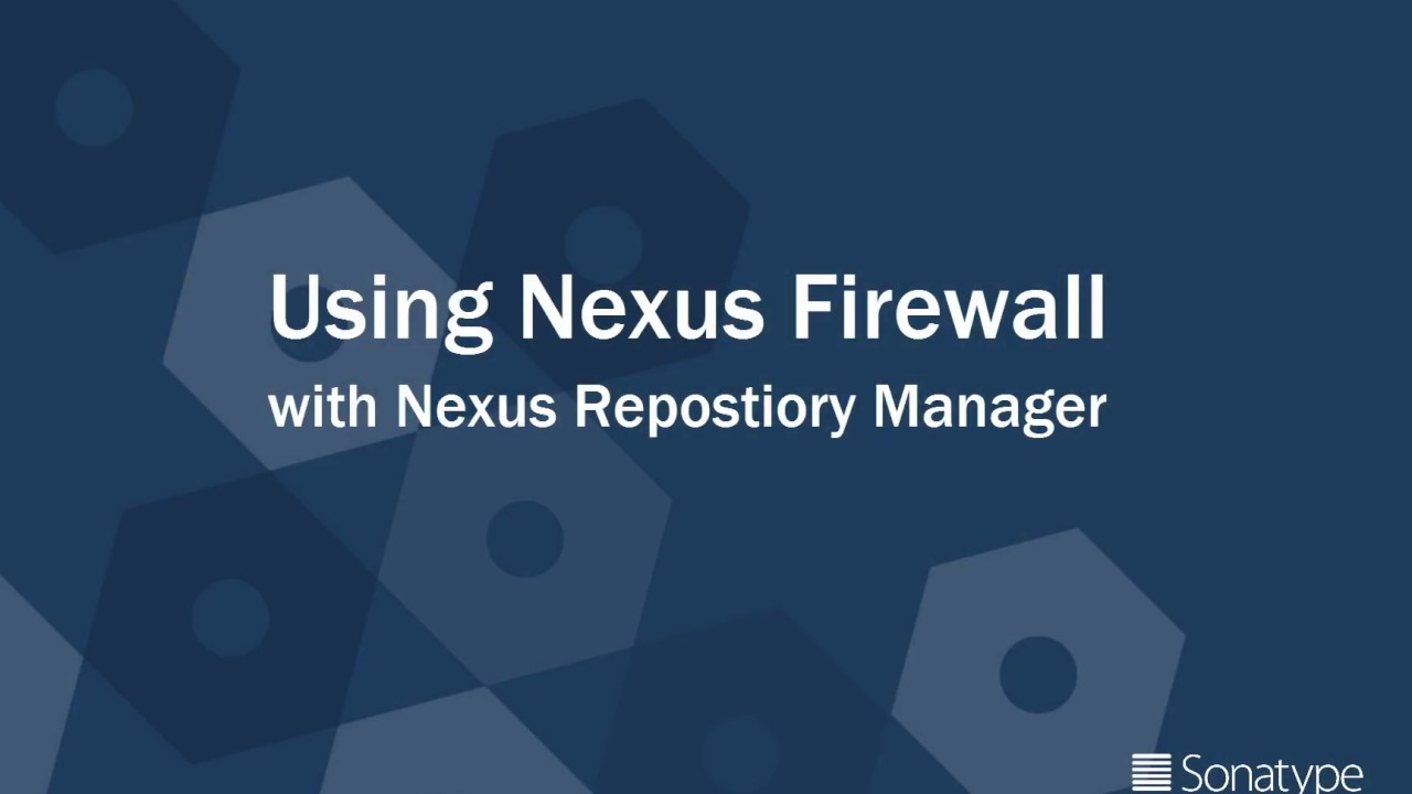DevSecOps Delivered: Using Nexus Firewall with Nexus Repository Manager