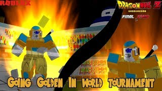 Going Golden - World Tournament | Db Final Stand - Roblox