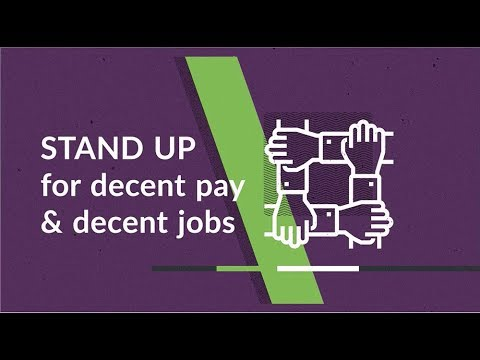 Stand up for decent pay and decent jobs