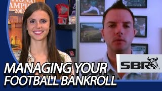 Managing Your Bankroll: Advice for Bettors in the New Season