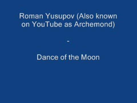 Roman Yusupov - Dance of the Moon