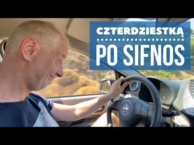 Wyprawa zepsutym samochodem po Sifnos. / Odc. 55