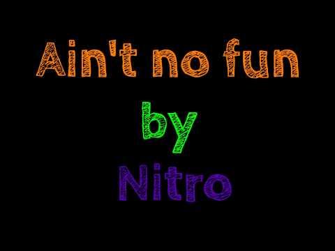 ain't no fun - nitro //fack ju göhte