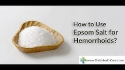 How to Use Epsom Salts To Cure Hemorrhoids