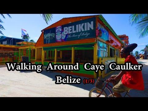 Walking Around Caye Caulker Belize (1/3) December 2016