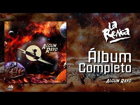 La Renga - Algún Rayo - Álbum Completo