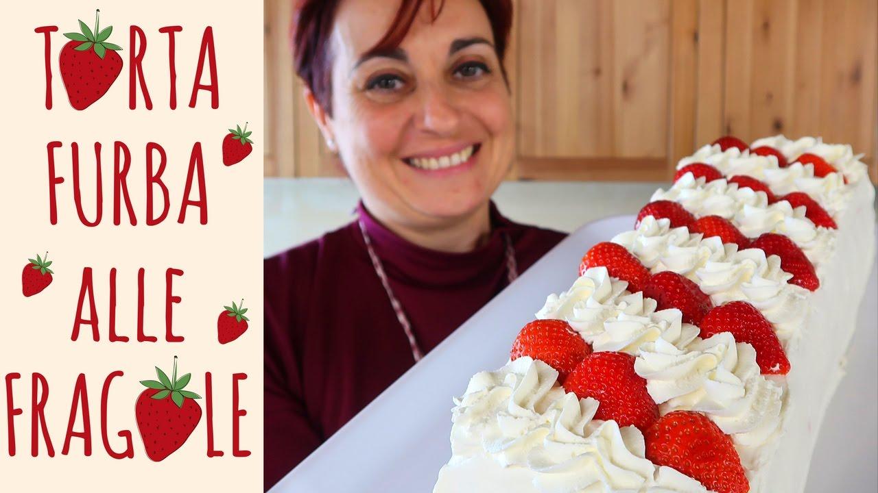 TORTA FURBA ALLE FRAGOLE Ricetta Facile , Strawberry Cake Easy Recipe. Fatto  in casa da Benedetta