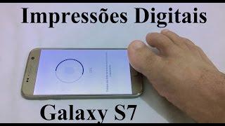 Galaxy S7 - Configurando Impressões Digitais