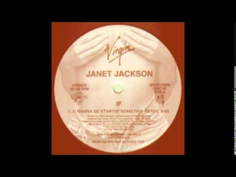 Janet Jackson - If (U Wanna Be Startin' Somethin' '83 Remix) @InitialTalk