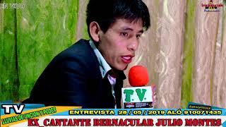 EX_CANTANTE BERNACULAR. JULIO MONTES. ENTREVISTA EN ///TV.//// MAYO 2019.