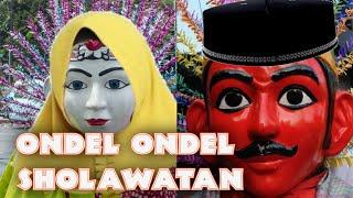 ONDEL ONDEL SHOLAWATAN   SHOLAWAT BADAR - ONDEL ONDEL BETAWI