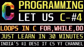 C Programming Tutorial | Learn C programming | LOOPS in C language- While-FOR-DoWhile
