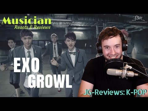 EXO - Growl Reaction & Review | JG-REVIEWS:K-POP
