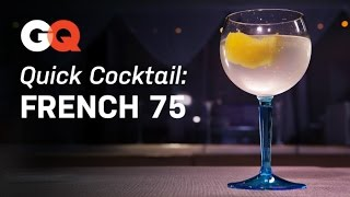 How To Make A French 75 – Quick Cocktail – America's Bartender – Gq Magazine