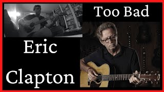 Eric Clapton - Too Bad (Acoustic Cover by Syl'S)