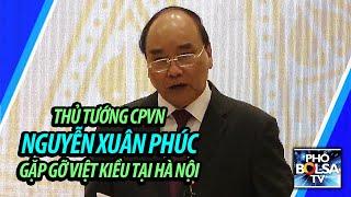 LIVE: XQH - Gặp Thủ tướng Nguyễn Xuân Phúc