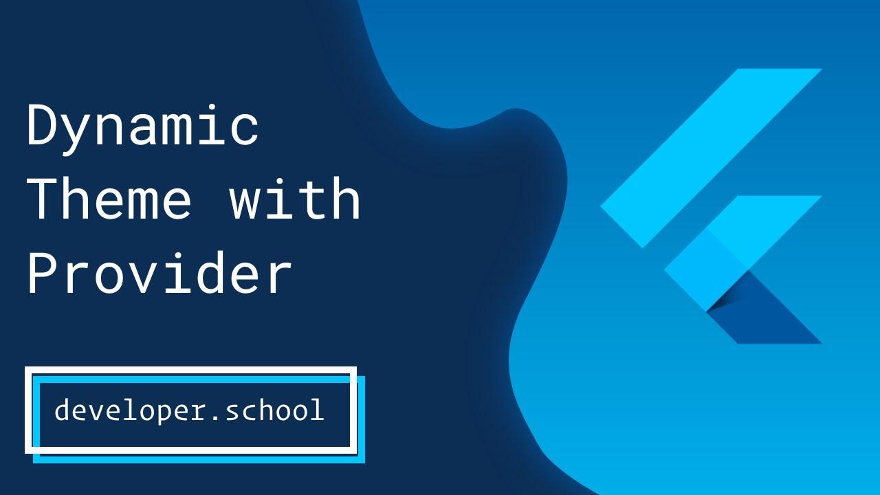 Flutter: Dynamic Dark/Light Theme with Provider